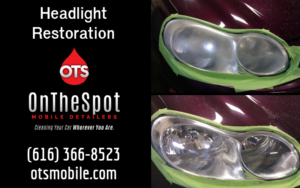 Headlight Restoration - OnTheSpot Mobile Detailers